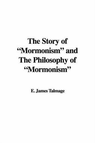 "Download The Story of ""Mormonism"" and The Philosophy of ""Mormonism"""