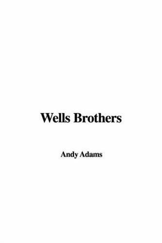Download Wells Brothers