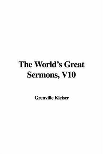 The World's Great Sermons, V10