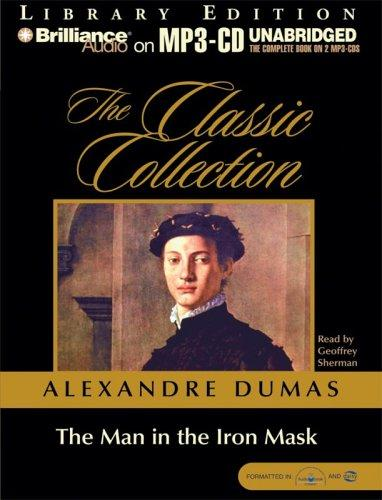 Download Man in the Iron Mask, The (The Classic Collection)