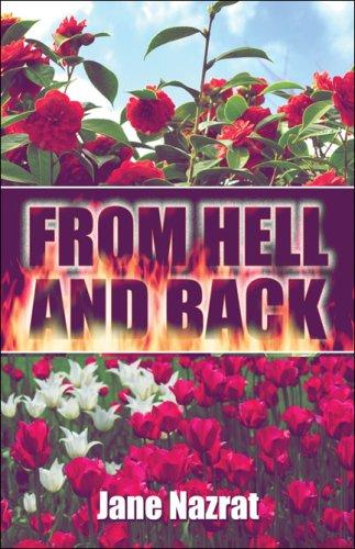 From Hell and Back by Jane Nazrat