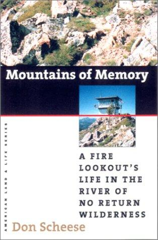 Thumbnail of Mountains Of Memory: A Fire Lookout'S Life (American Land & Life)