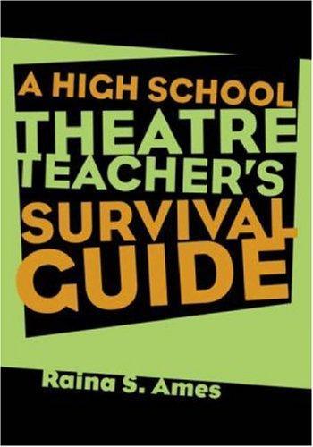Download The High School Theatre Teacher's Survival Guide