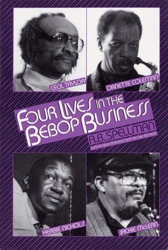 Download Four lives in the bebop business