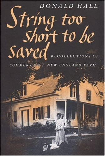 String Too Short to Be Saved (Nonpareil Books, No. 5) by Donald Hall, Hall, Donald
