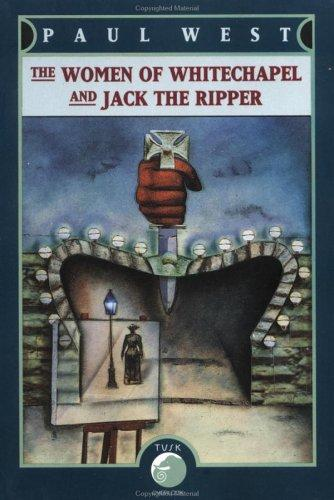 The women of Whitechapel and Jack the Ripper