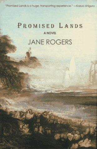 Promised lands by Rogers, Jane