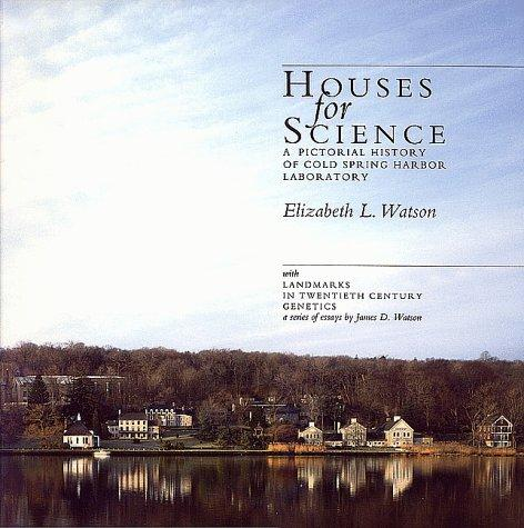 Image for Houses for Science: A Pictorial History of Cold Spring Harbor Laboratory