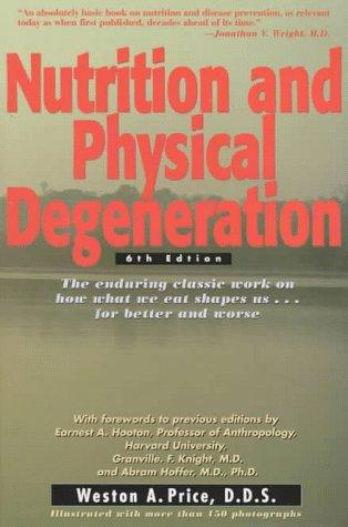 Download Nutrition and physical degeneration