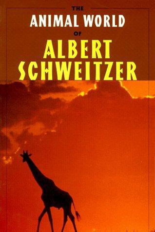 Download The Animal World of Albert Schweitzer