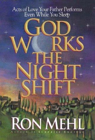 Download God works the night shift