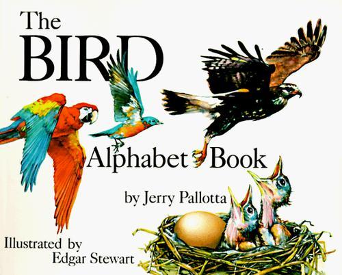 Download The Bird Alphabet Book (Jerry Pallotta's Alphabet Books) (Jerry Pallotta's Alphabet Books)