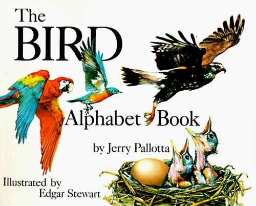 The Bird Alphabet Book (Jerry Pallotta's Alphabet Books) (Jerry Pallotta's Alphabet Books)