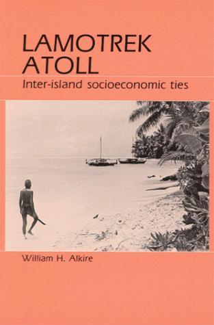 Download Lamotrek Atoll and Inter-Island Socioeconomic Ties