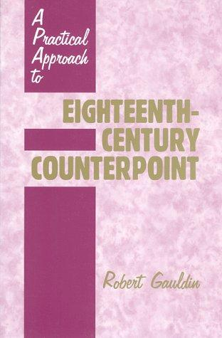 Download A Practical Approach to Eighteenth-Century Counterpoint
