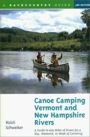 Download Canoe camping Vermont & New Hampshire rivers