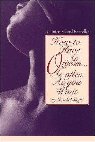 Download How to have an orgasm- as often as you want