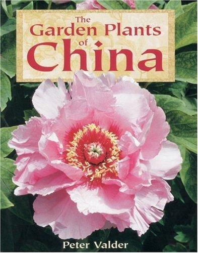 Download The garden plants of China