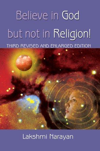 Believe in God But Not in Religion!