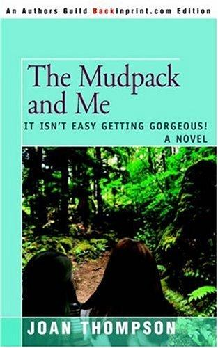 The Mudpack and Me