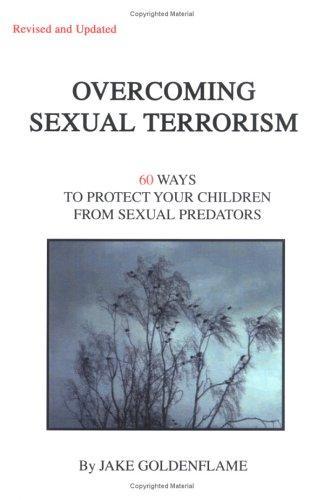 Overcoming Sexual Terrorism