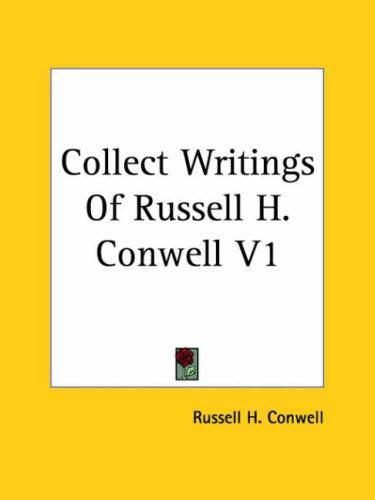 Collect Writings of Russell H. Conwell