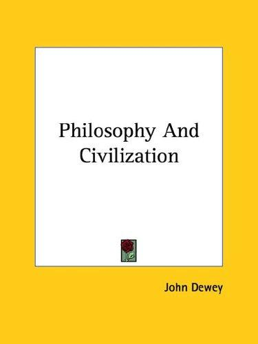 Philosophy And Civilization