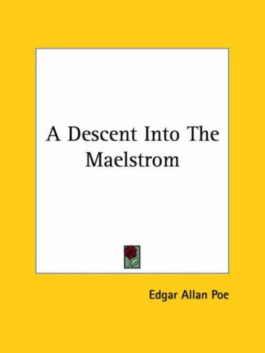Download A Descent into the Maelstrom