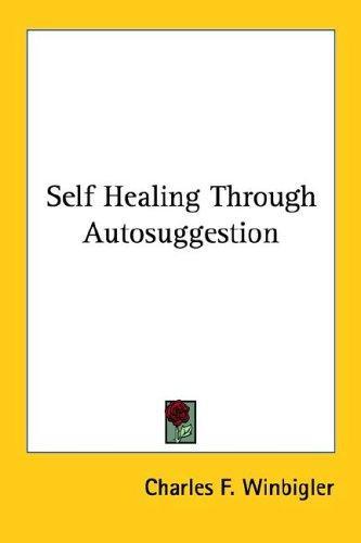 Download Self Healing Through Autosuggestion