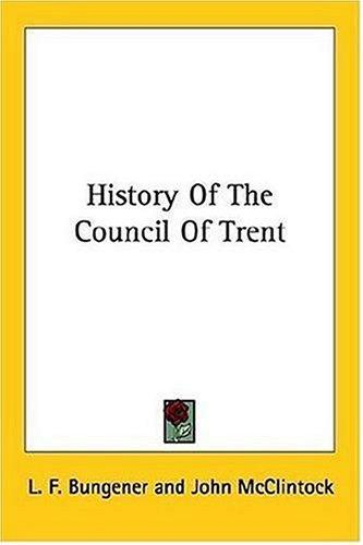 History Of The Council Of Trent