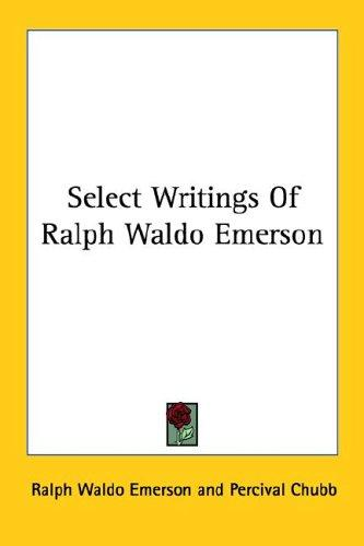Download Select Writings of Ralph Waldo Emerson