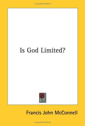 Download Is God Limited?