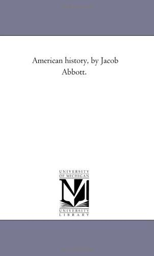 Download American history, by Jacob Abbott.