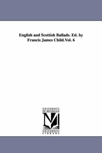 English and Scottish ballads. Ed. by Francis James Child.