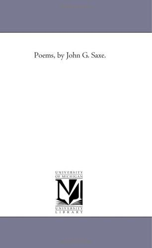 Poems, by John G. Saxe.