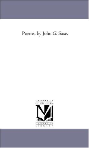 Poems, by John G. Saxe.