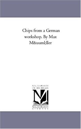 Download Chips from a German workshop. By Max Müller