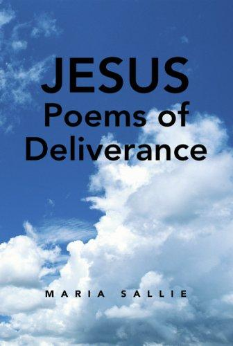 Download Jesus Poems of Deliverance