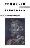 Troubled Pleasures