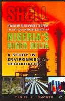 Download Shell Petroleum Development Company, the state and underdevelopment of Nigeria's Niger Delta