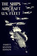 The ships and aircraft of the United States fleet