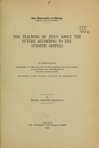 The teaching of Jesus about the future according to the synoptic gospels.