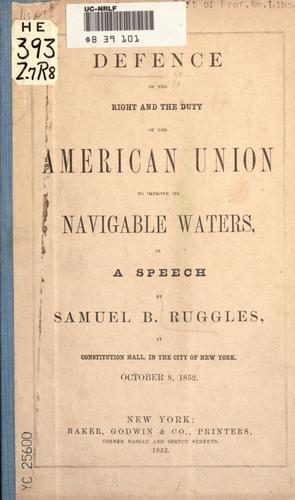 Download Defence of the right and the duty of the American Union to improve its navigable waters