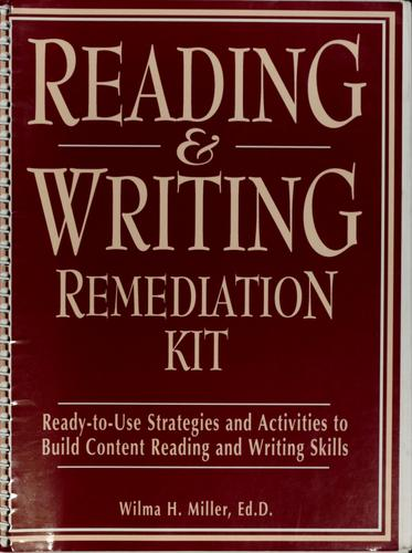 Reading & writing remediation kit by Wilma H. Miller
