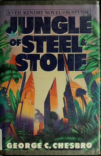 Jungle of steel & stone