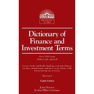 Dictionary of finance and investment terms by