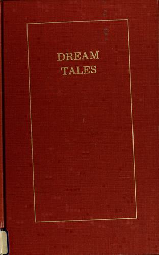 Dream tales and prose poems.