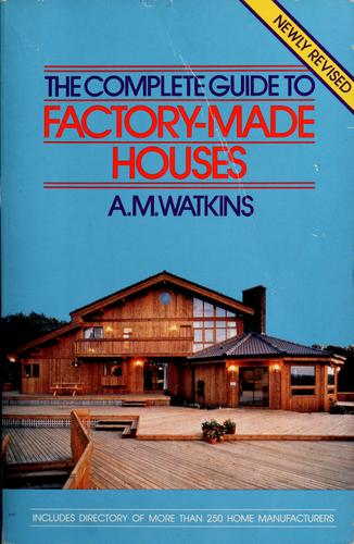 Download The complete guide to factory-made houses