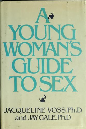 Download A young woman's guide to sex