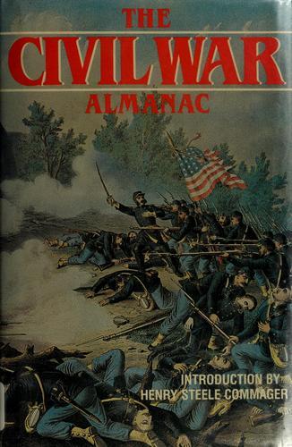The Civil War almanac
